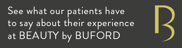 See what our patients have to say about their experience at BEAUTY by BUFORD